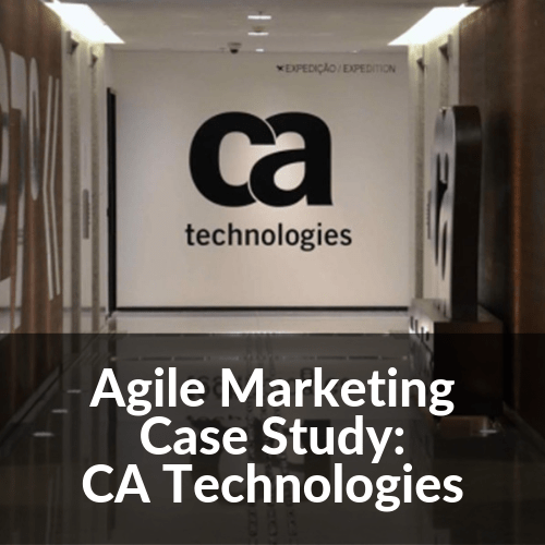 Agile Marketing Case Study: CA Technologies