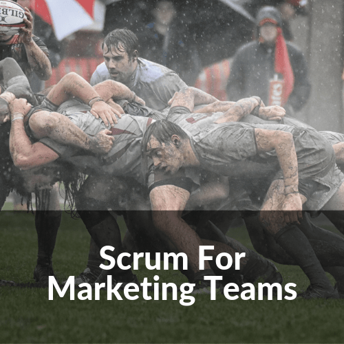 Scrum For Marketing Teams